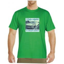 Tričko s potiskem pánské Miluju rejpání ve starejch autech